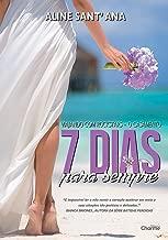 7 Dias Para Sempre - O Casamento: Livro 1.5 (Viajando com Rockstars)