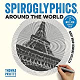 Spiroglyphics Around the World: Colour and reveal your favourite places in these 20 mind-bending puzzles [Idioma Inglés]
