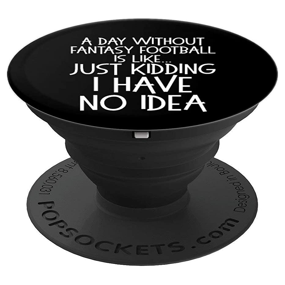 Funny Fantasy Football Joke for Men Fantasy Football Saying PopSockets Grip and Stand for Phones and Tablets