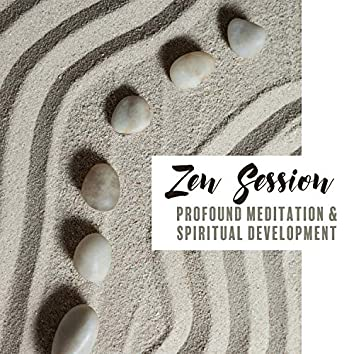 Zen Session: Profound Meditation & Spiritual Development