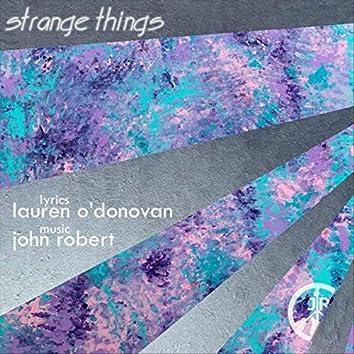 Strange Things (feat. Lauren O'Donovan)