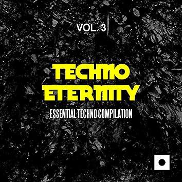 Techno Eternity, Vol. 3 (Essential Techno Compilation)