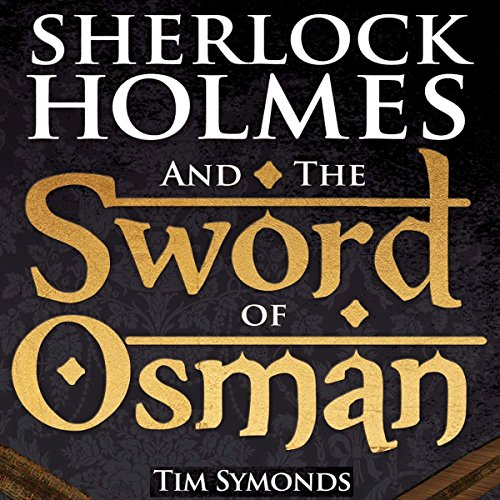 Sherlock Holmes and the Sword of Osman audiobook cover art