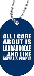 All I Care About Is Labradoodle - Military Dog Tag Royal Collar Colgante Militar Blanca - Regalo para Cumpleaños, Aniversario, Día de Navidad o Día de Acción de Gracias