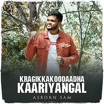 Kragikkakoodaadha Kaariyangal