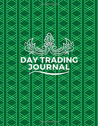 Day Trading Journal: Forex Trading, Foreign Exchange, Trading Strategies, Day and Currency Trading, Make Money Online, Penny Stock, Real Estate, Gifts ... 110 Pages. (Forex Trading Book, Band 9)
