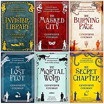 Invisible Library Series 6 Books Collection Set By Genevieve Cogman  The Invisible Library,The Masked City,The Burning Page The Lost Plot The Mortal Word The Secret Chapter
