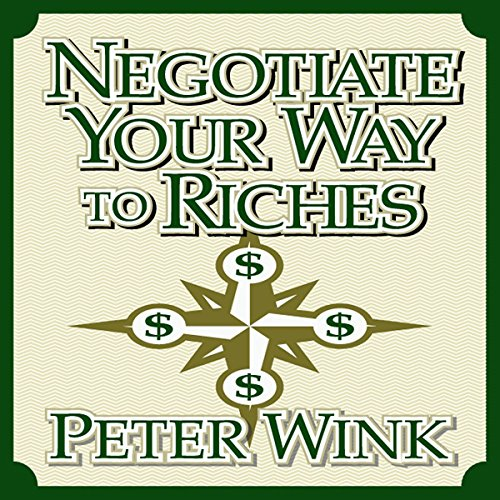 Negotiate Your Way to Riches audiobook cover art