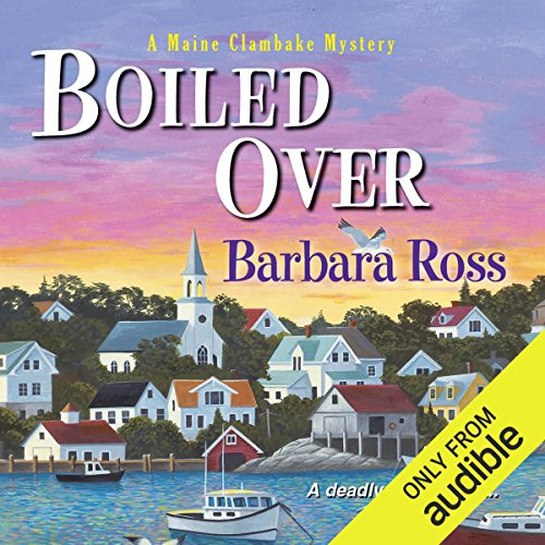 Boiled Over     A Maine Clambake Mystery              De :                                                                                                                                 Barbara Ross                               Lu par :                                                                                                                                 Dara Rosenberg                      Durée : 8 h et 7 min     Pas de notations     Global 0,0