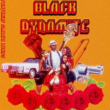 Black Dynamite (feat. Smoove Lyrics)