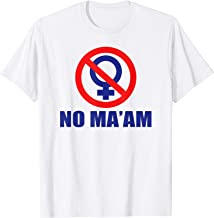 Classic No Maam Logo Front and Back T-Shirt