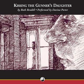 Kissing the Gunner's Daughter audiobook cover art