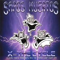 X=the Cylce [Elecro-Tronic Rob