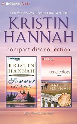 Kristin Hannah Collection 2: Summer Island / True Colors