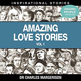 Amazing Love Stories                   Written by:                                                                                                                                 Dr. Charles Margerison                               Narrated by:                                                                                                                                 full cast                      Length: 52 mins     Not rated yet     Overall 0.0