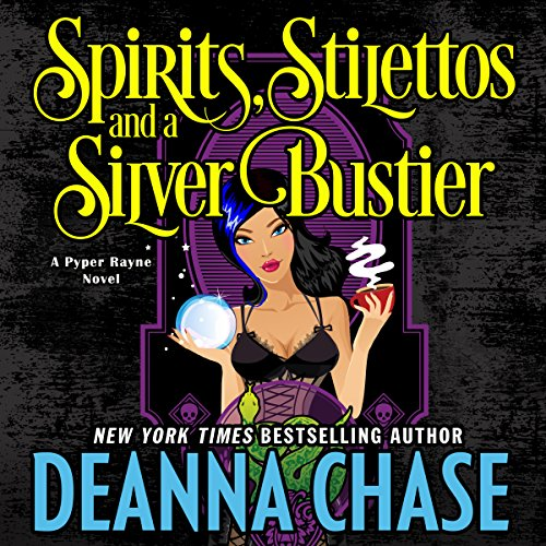 Spirits, Stilettos, and a Silver Bustier cover art
