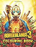 Borderlands Colouring Book: Over 30+ Coloring Pages of Borderlands To Inspire Creativity and Relaxat...