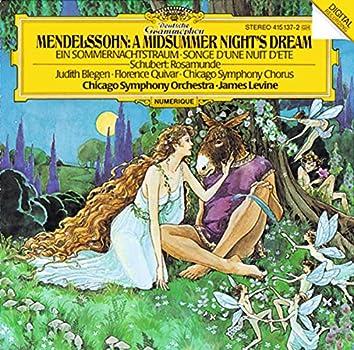 Mendelssohn: A Midsummer Night's Dream / Schubert: Rosamunde