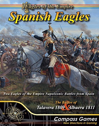 COMPASS: Spanish Eagles, the Battles of Talavera 1809 & Albuera 1811, Board Game in the Eagles of Empire Game series
