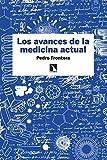 Los avances de la medicina actual (Fuera de colección nº 79)