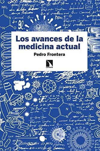 Los avances de la medicina actual (Fuera de colección nº 79) (Spanish Edition)