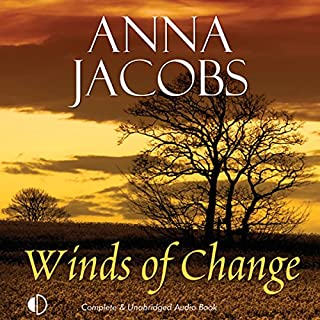 Winds of Change                   By:                                                                                                                                 Anna Jacobs                               Narrated by:                                                                                                                                 Nicolette McKenzie                      Length: 9 hrs and 32 mins     2 ratings     Overall 5.0
