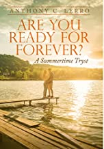 Are You Ready for Forever?: A Summertime Tryst