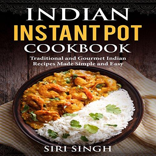 Indian Instant Pot Cookbook audiobook cover art