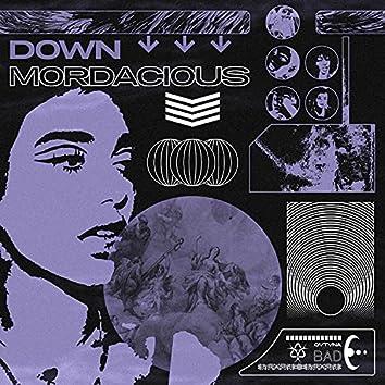 Down Mordacious