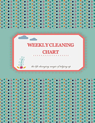 """Compare Textbook Prices for weekly cleaning chart: The life changing magic of tidying up. Household Planner, Daily Routine Planner,  Cleaning and Organizing Your House  Large Size 8.5"""" x 11""""  ISBN 9781720710301 by Planner, Cleaning Book"""
