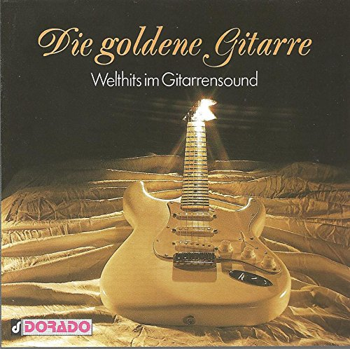 Welt-Hits im Gitarrensound / Die goldene Gitarre