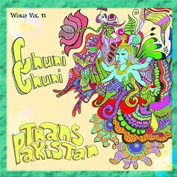 World Vol. 11: Chuni Chuni - Trans Pakistan
