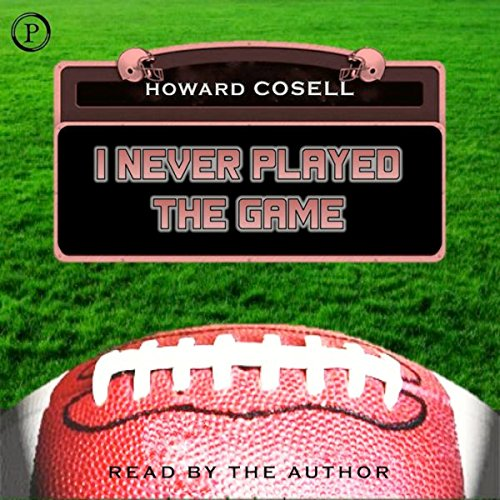 I Never Played the Game audiobook cover art