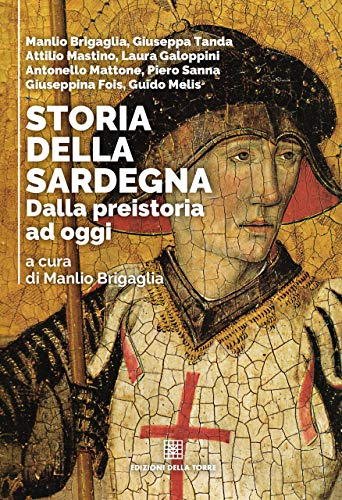 Storia della Sardegna: Dalla preistoria ad oggi