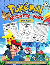 Pokemon Activity Book: Pokemon Deluxe Activity Book For Kids: Fantastic World Of Coloring, Dot to Dot, Maze Game, Word Search And More