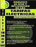 ANALISIS AL USO Y APLICACION DE LAS TARIFAS ELECTRICAS (LEGISLACION ELECTRICA EN MEXICO nº 1)
