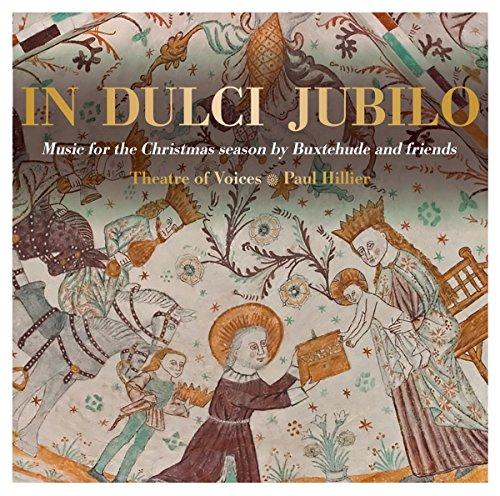 In Dulci Jubilo - Musica Per Il Tempo Di Natale (Buxtehude And Frieds)