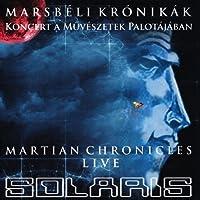 Martian Chronicles - Live