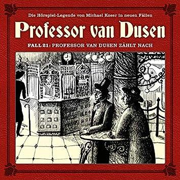Die neuen Fälle, Fall 21: Professor van Dusen zählt nach