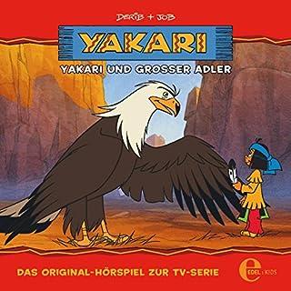 Yakari und Großer Adler. Das Original-Hörspiel zur TV-Serie Titelbild