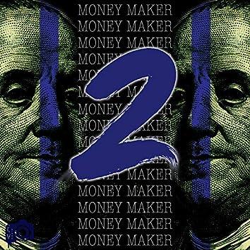 Money $ Maker 2