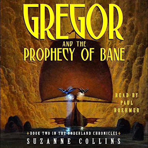 Gregor and the Prophecy of Bane cover art