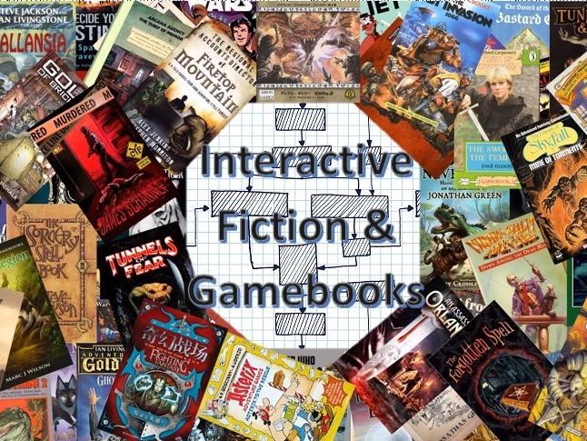 Interactive Fiction & Gamebooks