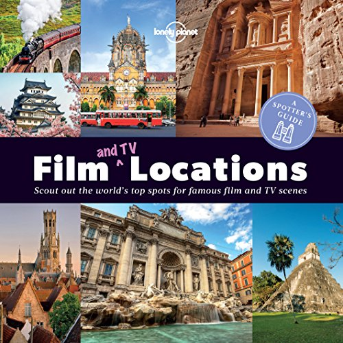 A Spotters Guide to Film (and TV) Locations (Lonely Planet) (English Edition)