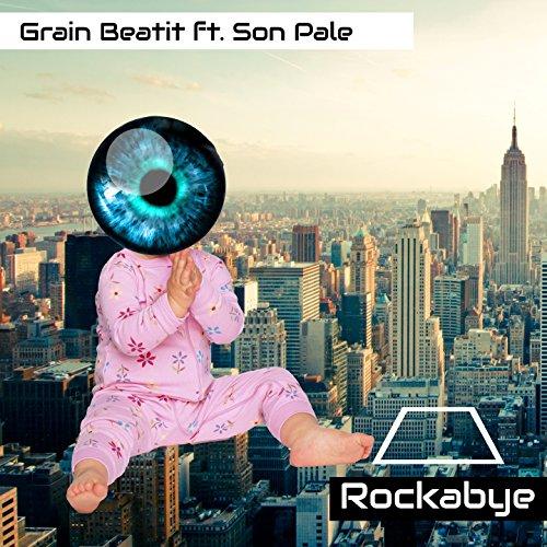 Rockabye (feat. Son Pale)