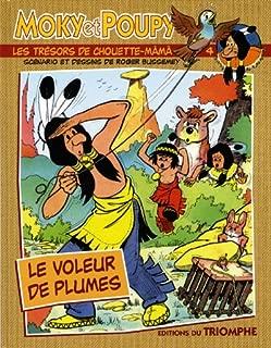 Moky et Poupy, Tome 4 : Les trésors de Chouette-Mâmâ : Le voleur de plumes