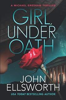 Girl, Under Oath
