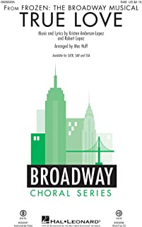 True Love (From 'Frozen: The Broadway Musical') (Arr. Huff) (SAB) Hoja de música para SAB, acompañamiento de piano, coral