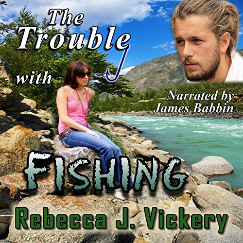 The Trouble with Fishing audiobook cover art