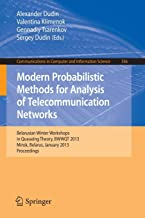 Modern Probabilistic Methods for Analysis of Telecommunication Networks: Belarusian Winter Workshops in Queueing Theory, BWWQT 2013, Minsk, Belarus, ... in Computer and Information Science)